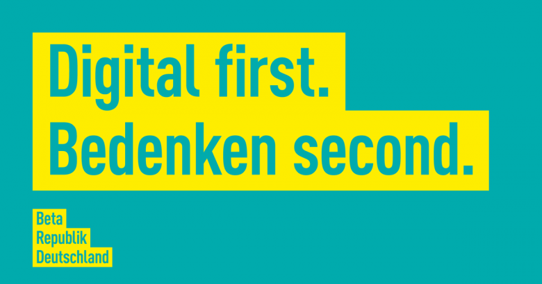 Digital first. Bedenken second